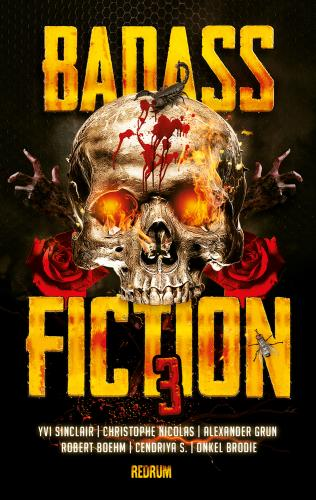 Badass Fiction 3