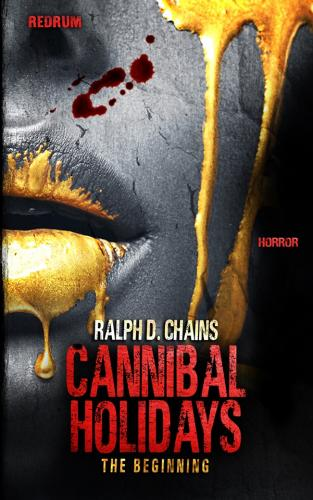 Cannibal Holidays 1 – The Beginning