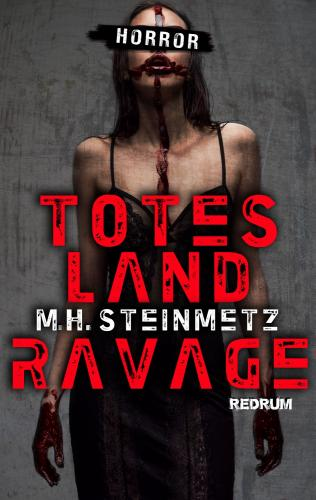Totes Land - Ravage