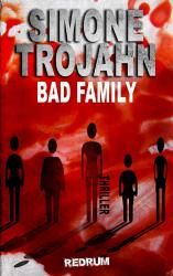 Bad Family (English Edition)