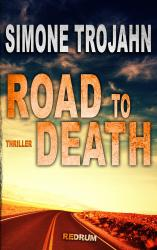 Road  to Death  (Fred Manson`s Story 1)