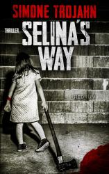 Selinas Way (English Edition)