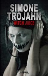 Witch Juice (English Edition)